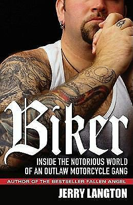 Biker: Inside the Notorious World of an Outlaw Motorcycle Gang-ExLibrary