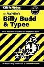 CliffsNotes on Melville's Billy Budd and Typee by Mary Ellen Snodgrass (Paperback, 2003)