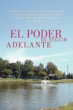 El Poder de Seguir Adelante by Maria Del Pino (2008, Paperback)
