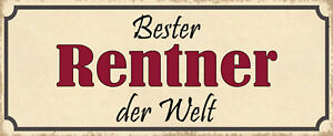 Best Pensioners the World Tin Sign Shield Arched 10 X 27 CM K1156