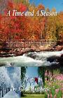 A Time and a Season by Sylvia Huffnagle (Paperback / softback, 2008)