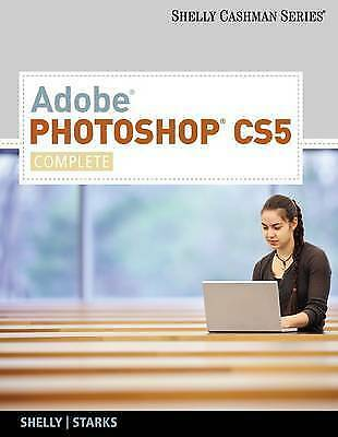 1 of 1 - USED (GD) Adobe Photoshop CS5: Complete (SAM 2010 Compatible Products) by Gary B