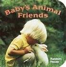 Baby's Animal Friends by Phoebe Dunn (Board book, 1988)