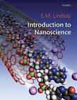 NEW Introduction to Nanoscience by Stuart Lindsay