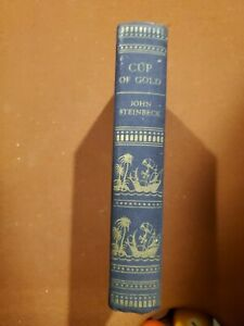 Cup of Gold John Steinbeck Nobel Prize 1st Edition 2nd Printing First Book Novel