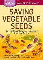 Saving Vegetable Seeds Basic Book For Self Reliance Save Or Start Vegetables