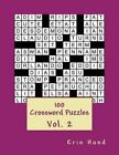 100 Crossword Puzzles Vol. 2 by Erin Hund (Paperback / softback, 2014)