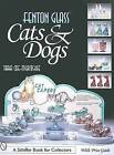 Fenton Glass Cats and Dogs by Tara Coe-McRitchie (Paperback, 2001)