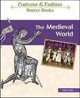 The Medieval World by Kathy Elgin (Hardback, 2009)
