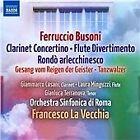 Ferruccio Busoni - : Clarinet Concertino; Flute Divertimento; Rondò arlecchinesco (2012)