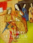 A History of Private Life: v. 2: Revelations of the Medieval World by Harvard University Press (Paperback, 1993)