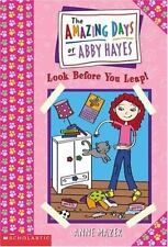 Amazing Days Of Abby Hayes, The #05: Look Before You Leap ( Mazer, Anne ) Used -