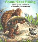 Anansi Goes Fishing by Kimmel Eric A. 9780823410224 -paperback