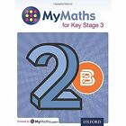 MyMaths: for Key Stage 3: Student Book 2B by Michael Heylings, Peter Mullarkey, Dave Capewell, Derek Huby (Paperback, 2014)
