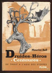 MAURICE-BELLE-DRUIDES-HEROS-CENTAURES-DE-THULE-A-L-039-ASIE-DES-STEPPES