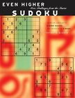 Even Higher Sudoku: More Challenges from the Japanese Master by Tetsuya Nishio (Paperback, 2007)