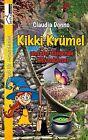 Kikki Krümel und der fliegende Hexenkessel von Claudia Donno (2013, Taschenbuch)