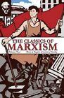 The Classics of Marxism: Volume Two by V I Lenin, Karl Marx, Vladimir Ilich Lenin, Leon Trotsky (Paperback / softback, 2015)
