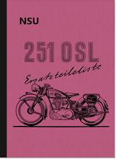 NSU 251 OSL Ersatzteilliste Ersatzteilkatalog Teilekatalog Spare Parts Catalogue