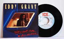 "Single 7"" Eddy Grant Till I Can´t Take Love No More Ice REC. EX"