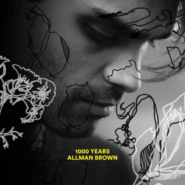 Allman Brown - 1000 Years
