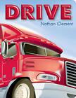 Drive by Boyds Mills Press (Board book, 2016)