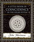 A Little Book of Coincidence by John Martineau (Hardback)