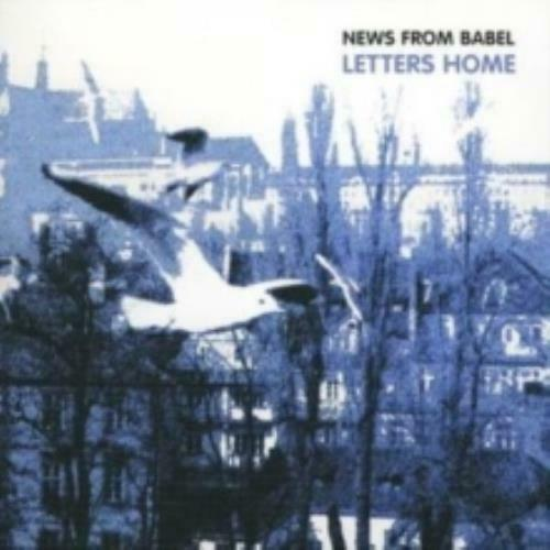 NEWS FROM BABEL: LETTERS HOME (CD.)