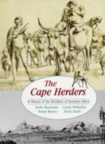 The Cape Herders : A History of the Khoikoi of Southern Africa