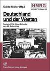Deutschland und der Westen (1998, Taschenbuch)