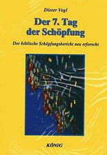DER 7. TAG DER SCHÖPFUNG - Band 3 Dieter Vogl (wie Zecharia Sitchin ) BUCH - NEU