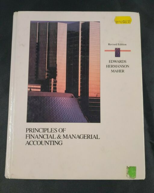 Principles Of Financial & Managerial Accounting-Revised Edition
