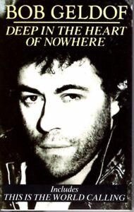 Bob Geldof Deep In The Heart Of Nowhere 1986 Classic Rock Cassette Tape Pop