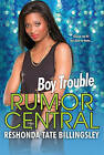 Boy Trouble: The Rumor Central Series by ReShonda Tate Billingsley (Paperback, 2014)