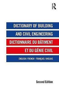 Dictionary-of-Building-and-Civil-Engineering-English-French-French-English