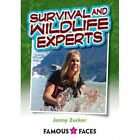 Wildlife and Survival Experts by Johnny Zucker (Paperback, 2015)