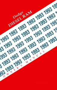 1993 dodge ram diesel truck owners manual user guide reference rh ebay com 2012 dodge journey user guide dodge grand caravan 2011 user guide