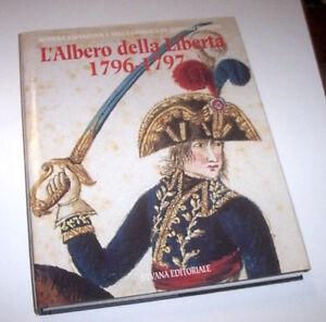 A. Rovatti - Modena Napoleonica - L'Albero della Libertà 1796-1797 - 1^ ed. 1995