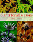 Plants for All Seasons by Ursula Buchan (Hardback, 1999)