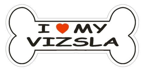 Love My Vizsla Bumper Sticker or Helmet Sticker D1117 Dog Bone Pet Lover