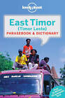 Lonely Planet East Timor Phrasebook and Dictionary by Lonely Planet (Paperback, 2015)