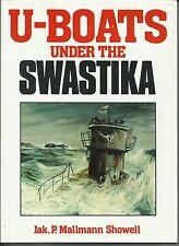 U-Boats Under the Swastika by Jak P. Mallmann Showell