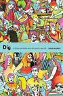 Dig: Australian Rock and Pop Music, 1960-85 by David Nichols (Paperback, 2016)