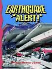 Earthquake Alert! by Shilpa Mehta-Jones (Paperback, 2011)