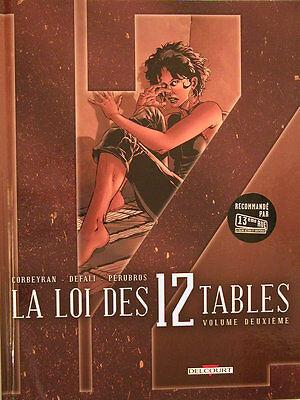 La Loi Des 12 Tables ** Tome 2 ** Eo Defali/corbeyran