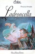 LADRONCELLA  Amodei  Mario Modica Editore ANTIGONE romanzi e racconti 1997