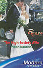 The High-Society Wife by Helen Bianchin (Paperback, 2006)