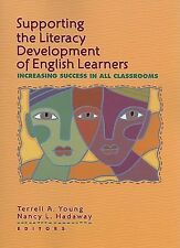Supporting the Literacy Development of English Learners: Increasing Success in A