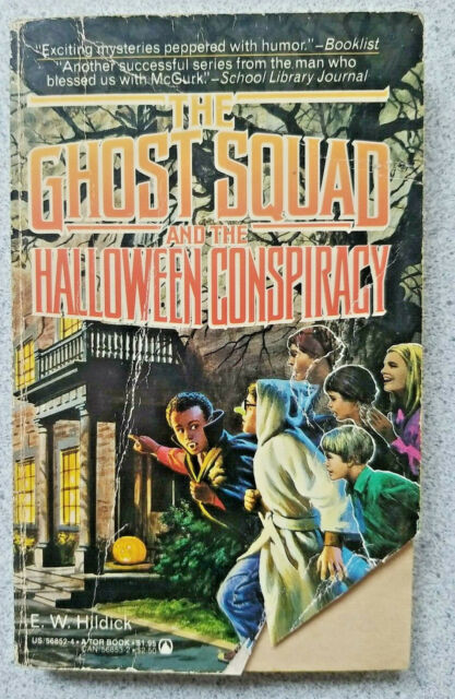 1986 THE GHOST SQUAD AND THE HALLOWEEN CONSPIRACY ~ children's vintage paperback