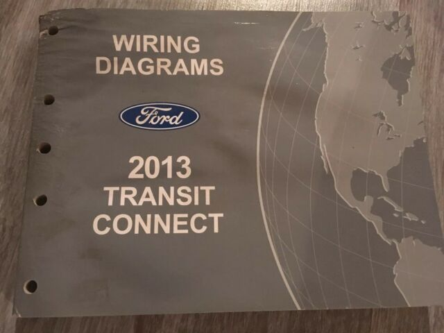 2013 Ford Transit Connect Wiring Diagram Shop Service Repair Manual